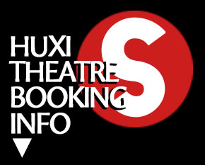 Huxi Theatre Theatre Booking Instructions